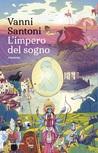 L'impero del sogno by Vanni Santoni
