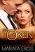 The Token 3 (The Token, #3)