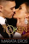 The Token 6 (The Token, #6)