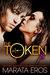 Kiki (The Token, #8) by Marata Eros