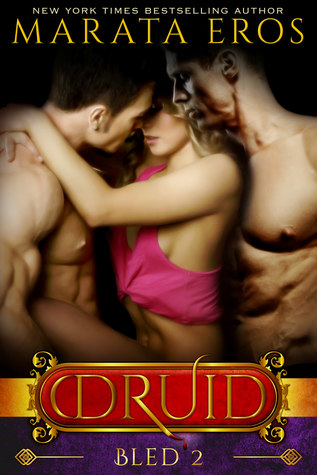 Bled (The Druid Series, #2)