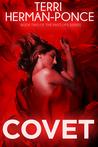 Covet (Past Life Series #2)