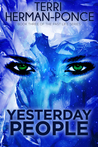 Yesterday People (Past Life Series #3)