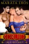 The Druid Series 8 (The Druid Series, #8)