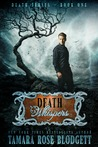 Death Whispers (The Death Series, #1)