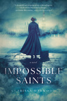 Impossible Saints by Clarissa Harwood