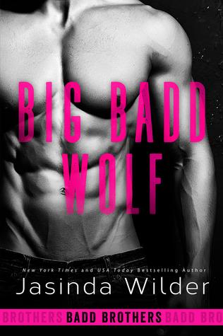 Big Badd Wolf (Badd Brothers, #7)