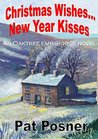 Christmas Wishes... New Year Kisses: An Oaktree Farmhouse Novel