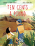 Ten Cents a Pound by Nhung N. Tran-Davies