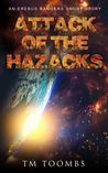 Attack of the Hazacks: An Erebus Rangers Short Story