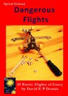Dangerous Flights (Spiral Galaxy Book 2)