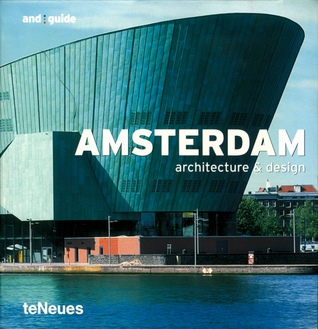 Amsterdam: Architecture & Design por Matthias Breithack