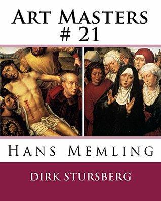 Art Masters # 21: Hans Memling