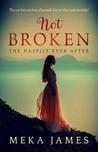 Not Broken by Meka James