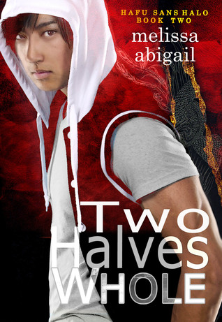 Two Halves Whole by Melissa Abigail