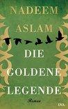 Die Goldene Legende: Roman