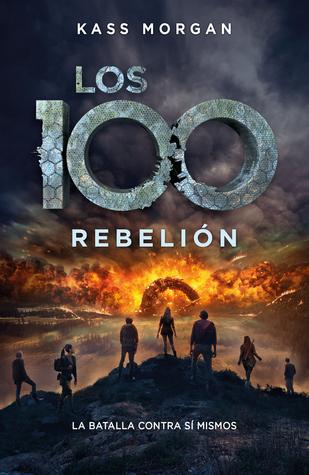 Rebelión (Los 100, #4)