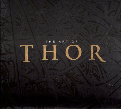 ART OF MARVEL STUDIOS: THOR