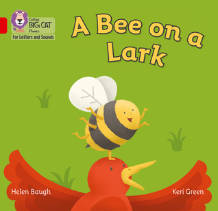 Bee on a Lark: Band 2B/Red B