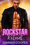 Rockstar Retreat by Summer Cooper