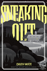 Sneaking Out (Chased, #1)