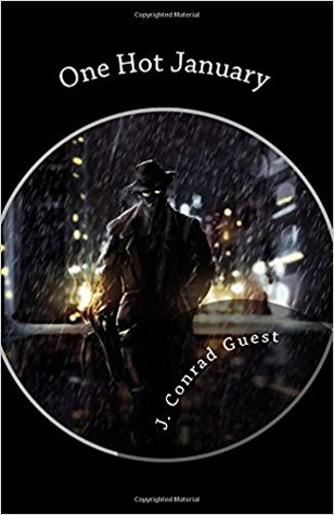 One Hot January by J. Conrad Guest