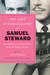 The Lost Autobiography of Samuel Steward: Recollections of an Extraordinary Twentieth-Century Gay Life