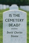 Is the Cemetery Dead?
