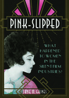 Pink-Slipped by Jane M. Gaines