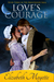 Love's Courage (The Brentwood Saga #3)