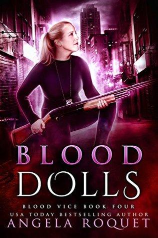 Blood Dolls (Blood Vice, #4)