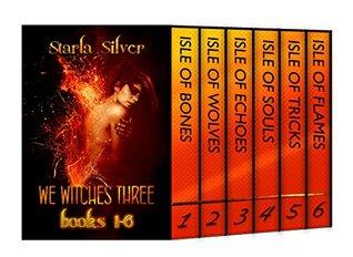 We Witches Three Books 1-6: Urban Fantasy Romance Box Set (Demon Isle Teen Adaptation) (We Witches Three Bundles Book 1)
