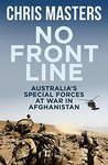 No Front Line: Australian special forces at war in Afghanistan