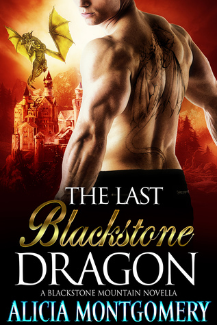The Last Blackstone Dragon (Blackstone Mountain 0)