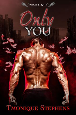 Only You (UnHallowed, #3)