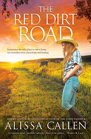 The Red Dirt Road by Alissa Callen