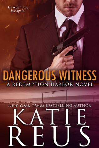 Dangerous Witness by Katie Reus