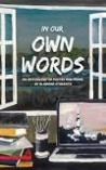 In Our Own Words: An Anthology of Poetry and Prose by Alabama Students