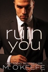 Ruin You (The Debt, #3)