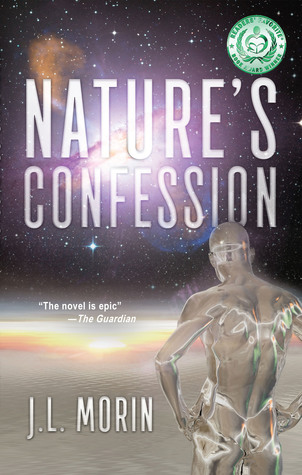 Nature's Confession by J.L. Morin