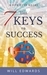 The 7 Keys to Success by Will Edwards