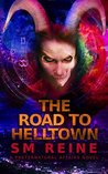 The Road to Helltown (Preternatural Affairs #9)