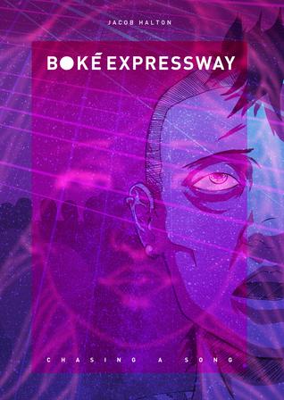 Boke Expressway: Chasing a Song