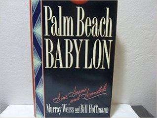 Palm Beach Babylon: Sins, Scams, and Scandals Descargas gratuitas de libros electrónicos para iphone 4s