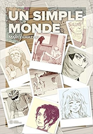 Un Simple Monde by Mari Yamazaki