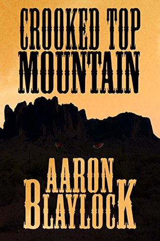 Crooked Top Mountain (The Land of Look Behind Book 2)
