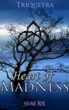 Heart of MadNess (Triquetra Book 2)