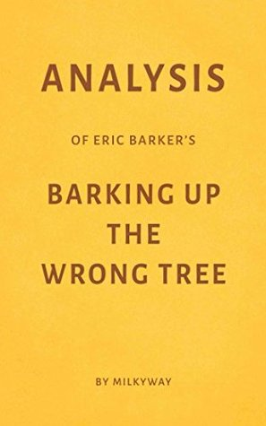 Analysis of Eric Barker's Barking Up the Wrong Tree by Milkyway