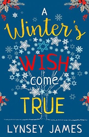 A Winter's Wish Come True by Lynsey James