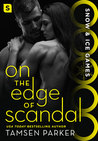 On the Edge of Scandal (Snow & Ice Games, #3)
